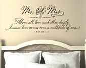 Master Bedroom Wall Decor - Master Bedroom Wall Decal - Mr. and Mrs. Above all, love each other deeply - 1 Peter 4:8 - Christian Wall Decal
