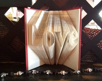 Love - Folded Book Art in Basic Font - Wedding Gift, Anniversary Gift, Shower Gift, Home Decor, Library Decor