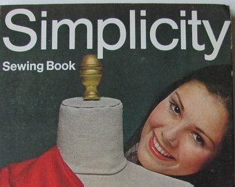 Simplicity Sewing Book. 1970 by Simplicity Patterns / How to Sew / Learn to Sew / all the basics in easy to read format