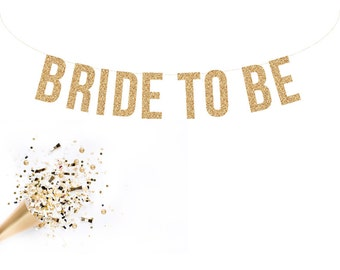 BRIDE TO BE Glitter Garland.  Bridal shower decor. Bachelorette Party. Wedding Shower.