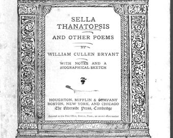 Sella Thanatopsis-William C. Bryant-Riverside Literature Series #54 - April 1892 Original