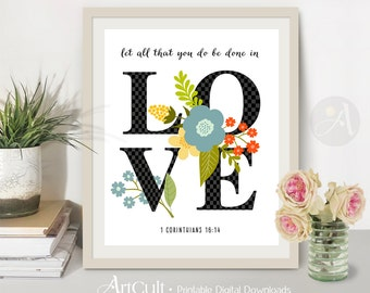 "Printable Wall Art artwork Digital Download Valentine inspirational quote ""Let all that you do be done in LOVE"" 1 Corinthians 16:14. ArtCult"