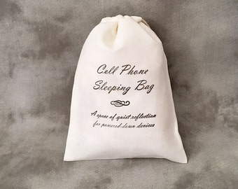 Cell Phone Sleeping Bag 2 - No Wifi - Cell Phone Holders - Wedding Favors - Unplugged Wedding - Kids Party Favors - Set of 10 Cotton bags