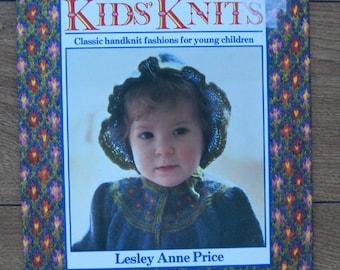vintage 1983 knitting patterns Kids Knits by Lesley Anne Price hc
