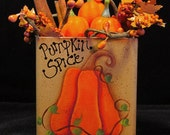 Pumpkin Spice Tin  Hand Painted