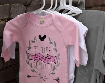 Be Your Own Kind of Beautiful Infant Gown, Bodysuit, Onesie, Pink, Girlie
