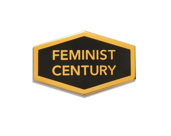 FEMINIST CENTURY - Enamel Pin
