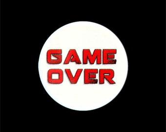 "Geek Button, Game Over Button, Pinback Button, Small Badge, Gamer Badge, 1.25"" Button - W11"