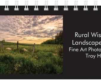 Rural Wisconsin Landscapes - 2017 Desktop Calendar - Fine Art Photography by Troy Hess