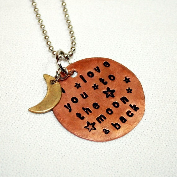 I LOVE You to The MOON and Back - Handmade Copper and Brass Pendant - Handstamped - Copper Necklace - Can Be Personalized - Customized