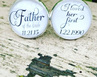 Father of the Bride, Personalized Cufflinks, Personalized Cufflinks, I Loved Her First, Father of the Bride Gift Idea, Gift from Bride