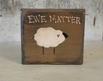 Primitive Painted Sheep, Ewe Matter, Primitive, Painted Sheep, You Matter, Country  Primitive, Country Sheep, Country Decor, Shelf Sitter