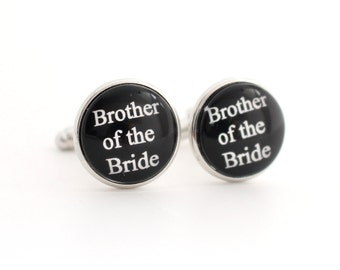 Brother of the Bride Gift Ideas,  Brother of the Bride Cufflinks, Gift from Bride for Brother, Stainless Steel Cufflinks, Gift for Brother
