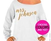 Custom Mrs. Shirt. Rose Pearl Script. Personalized Bride Sweatshirt. Customized Shirt & Ink Color. Slouchy Oversized Sweatshirt.