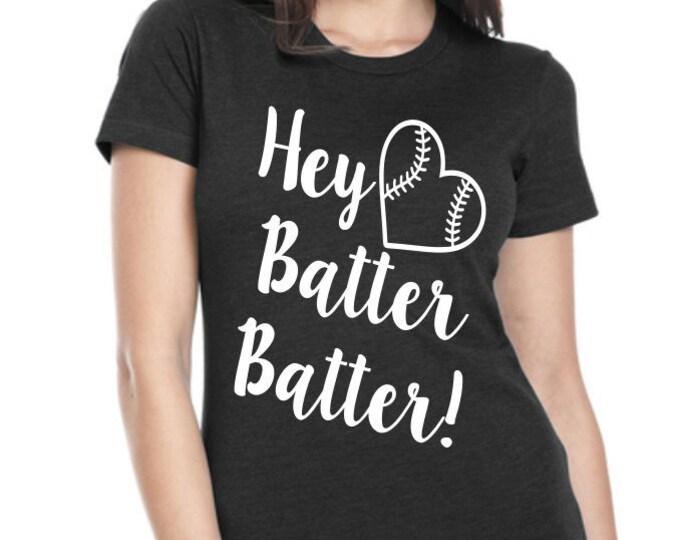 275f99b7a Hey Batter Batter Womens Graphic Tee, Womens Tee Shirt, Funny Shirt, Custom  Tshirt