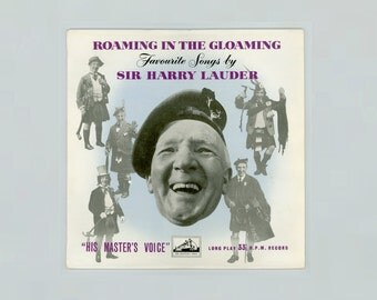 Harry Lauder, Roaming in the Gloaming, Favorite Songs by Sir Harry Lauder, Scotland Scottish Comic Singer, 1950s 10 Inch EMI LP Vinyl Record