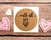 With All My Heart, Valentine Envelope Seals, Wedding Labels, Love Stickers