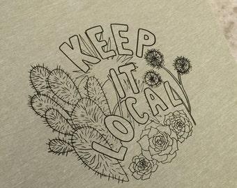 Keep it local t-shirt