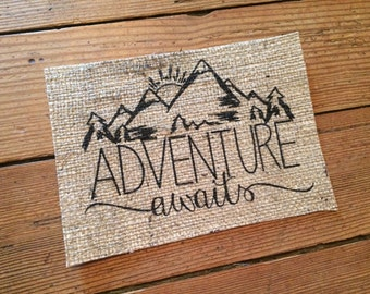"Burlap ""Adventure Awaits"" Mountain Scene Art Print - Housewarming Gift - Mountain House Decor - Rustic Cabin Decor - Nursery Home Decor"