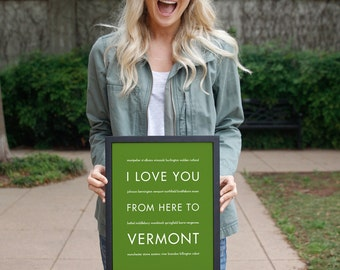 Housewarming Travel Gift Women, Vermont Art Print, I Love You From Here To VERMONT, Shown in Shamrock
