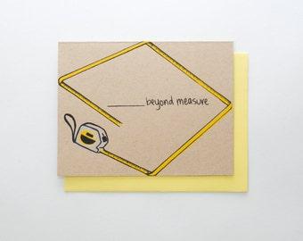 Tape Measure (Beyond Measure) card - screen print