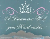 Princess Saying Wall Decal Crown Wall Decal Baby Girl Nursery Saying Vinyl Lettering A Dream Is A Wish Vinyl Wall Saying Bedroom Decals Kids