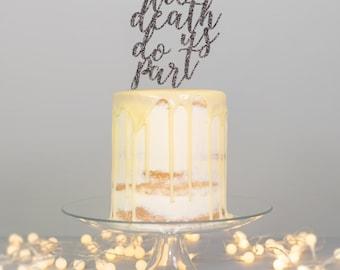 Til Death Do Us Part Wedding Cake Topper