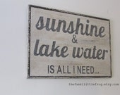 Sunshine and Lake Water is all I need... Vintage White and Gray Large Wooden Handpainted Rustic Sign Wall Art 24x16, The Funki Little Frog