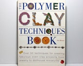 The Polymer Clay Techniques Book, Sue Heaser, 50 Techniques, DIY Beads, Buttons, Jewelry, Mosaics, Step by Step Projects, Well Illustrated