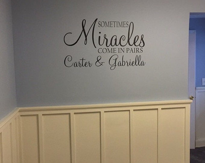 Sometimes Miracles Come in Pairs Twins Personalized Vinyl Wall Decal Twin Nursery Bedroom Housewares Twins Shared Room Decal Nursery Baby