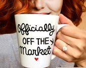 Personalized mug, Engagement Gift Mug, Hand painted mug, Officially off the market mug, Bridal shower gift, Ceramic Coffee mug, latte