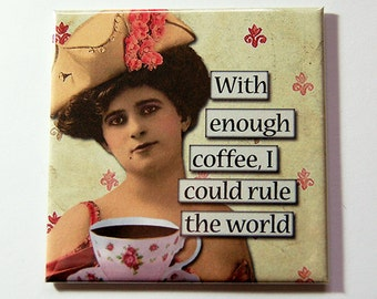 Coffee Lover Magnet, Funny Magnet, Kitchen Magnet, coffee lover gift, Coffee, magnet, Fridge magnet, Stocking Stuffer, Humor, Retro (5268)