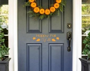 Happy Fall Y'all Door Decal, Fall Door Decal, Happy Fall Y'all, Autumn Decorations, Door Decals, Unique Door Decals