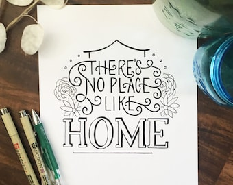 There's No Place Like Home - Wizard of Oz - Hand Lettered Print - Black and White Art Print - Typography - Illustration