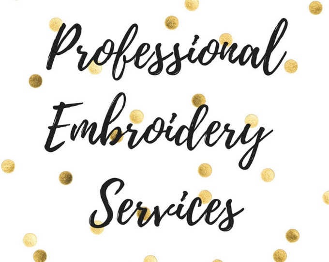 Embroidery services - Thread embroidery - Send in item for professional embroidery - Custom Logo digitizing and embroidery