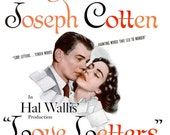 RESERVE for Lawrence - 1945 Love Letters WWII Old Hollywood Movie Poster Ad Jennifer Jones Joseph Cotten Ayn Rand Drama Romance Cinema Print