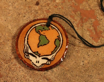 """Grateful Dead Earth Stealie Wood Burned Necklace - """"The earth will see you on through this time"""""""