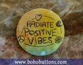 Flower power pin, positive vibes, hippie pin, hippie button, hippie keychain, tie die magnet, yin yang button, heart pin, peace button, gift