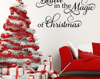 Christmas Wall Decal-Believe in the Magic of Christmas Vinyl Wall Words