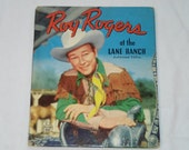 "Vintage Whitman Tell-A-Tale Book, ""Roy Rogers at the Lane Ranch"" Illustrated by J.M. La Grotta, 1950"