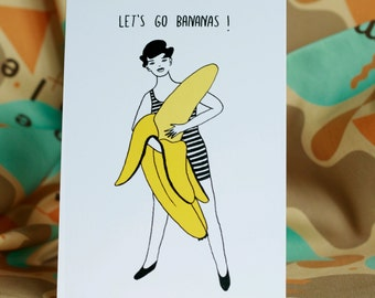 Greeting card / Let's go bananas illustration