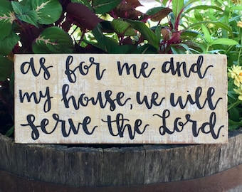 """Wood Sign: """"As for me and my house, we will serve the Lord"""""""