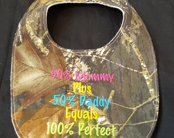 Mommy Plus Daddy Equals 100% Perfect Custom Camouflage Baby Bib