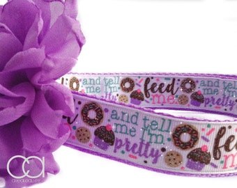 Feed Me and Tell Me Im Pretty dog Collar, Pretty dog collar,Cupcake dog collar, dog collar, large dog collar, dog collar