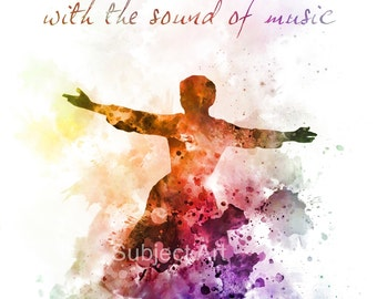 The Sound of Music ART PRINT illustration, Quote, Wall Art, Home Decor, Maria von Trapp, The Hills are alive