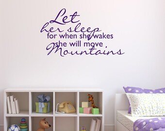 Nursery Wall Decal - Let Her Sleep - Quote Wall Art - Nursery Wall Decor - Nursery Wall Sticker - Nursery Quotes - Quote Wall Decal  - QU015