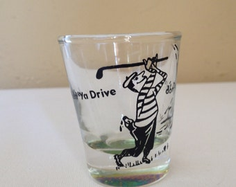 Vintage Shot Glass- Don't Drive and Drink- Golfer 1950's - Nice Condition