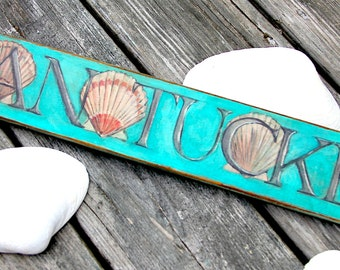 Hand Painted Nantucket Cape Cod Weathered Beach Sign
