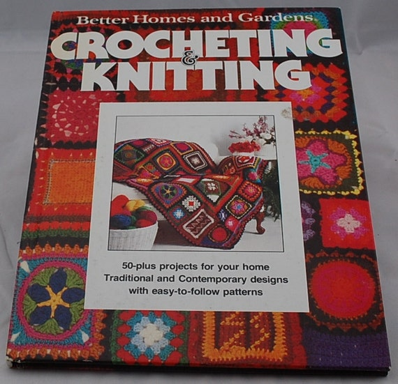 Better Homes And Gardens Crocheting Knitting Knitting And