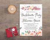 Bachelorette Invitation Printable, Bachelorette Party Invitation, Floral Bachelorette Invitation, Printable Bachelorette Invite
